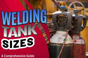 Welding Tank Sizes
