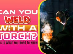 Can You Weld With A Torch